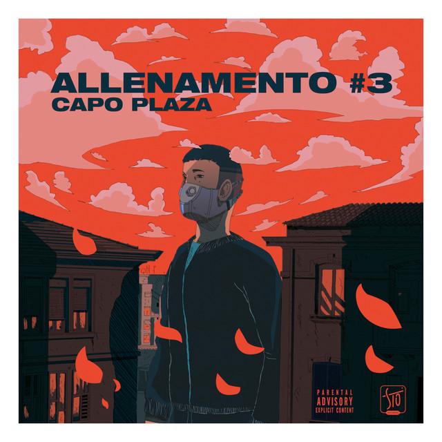 Allenamento #3, A Song By Capo Plaza, AVA, Mojobeatz On