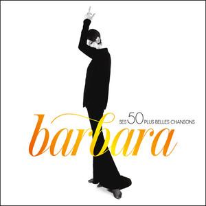 Ses 50 plus belles chansons - Barbara