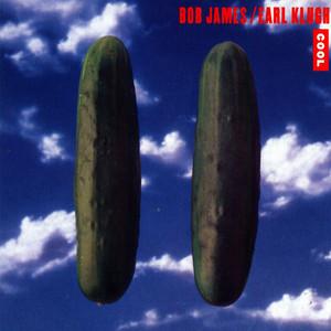 Bob James, Earl Klugh - Cool