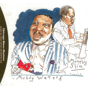 Chicago Blues Masters: Muddy Waters And Memphis Slim (Volume 1) Albümü