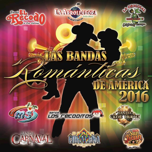 Las Bandas Románticas De América 2016