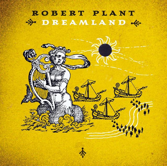Robert Plant Dreamland album cover