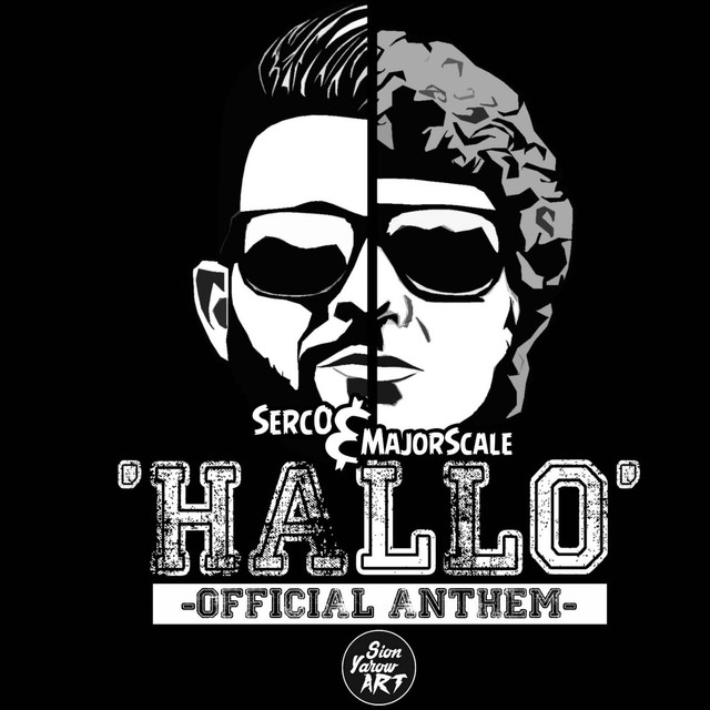 Hallo (Official Anthem), a song by SercO, Major Scale on Spotify