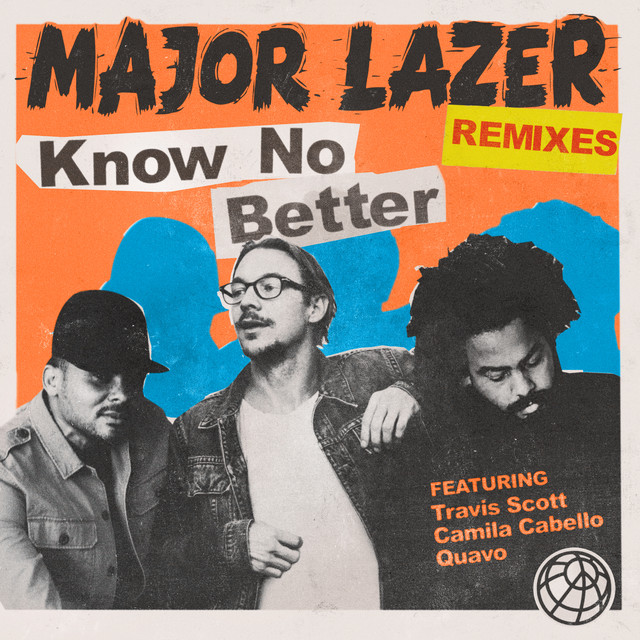 Know No Better (Remixes)