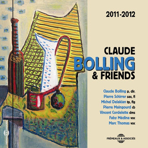 Claude Bolling & Friends 2011-2012