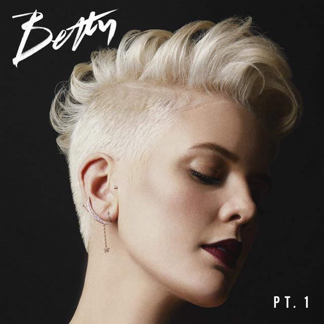Betty, Pt. 1