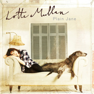 Plain Jane - Lotte Mullan