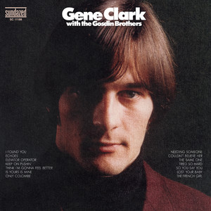 Gene Clark, The Gosdin Brothers I Found You cover