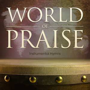 World of Praise Instrumental Hymns album