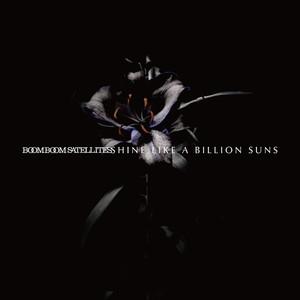 SHINE LIKE A BILLION SUNS