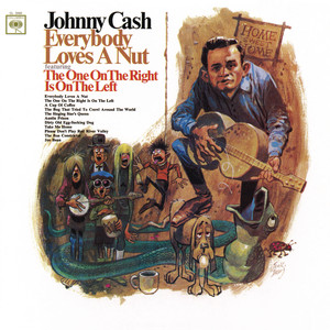 Everybody Loves A Nut - Johnny Cash