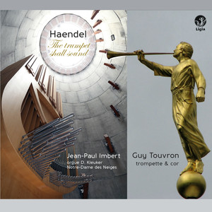 Handel: The Trumpet Shall Sound Albümü