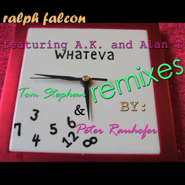Ralph Falcon Whateva (Remixes Vol. 2) (feat. Alex K & Alan T) album cover
