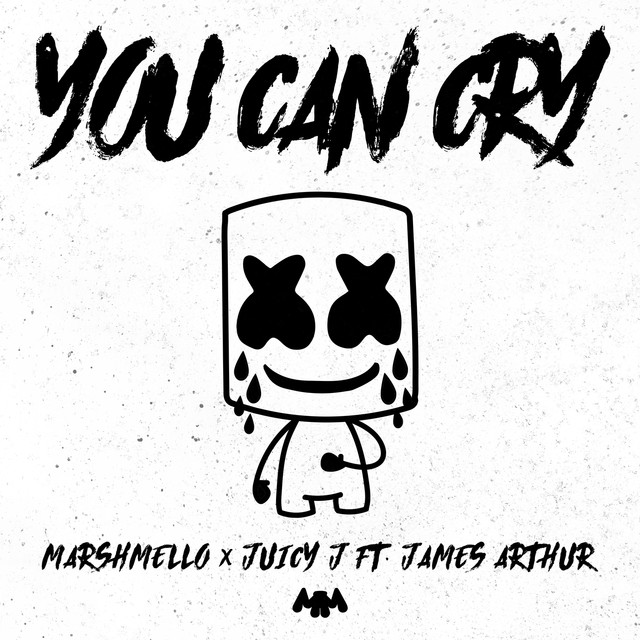 Juicy J, James Arthur, Marshmello You Can Cry album cover