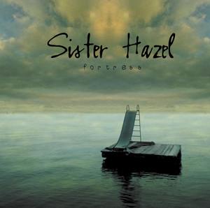 Fortress - Sister Hazel