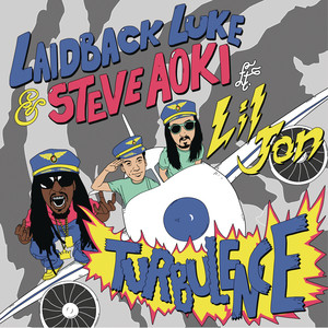 Laidback Luke, Steve Aoki, Lil Jon Turbulence (C6 remix) cover