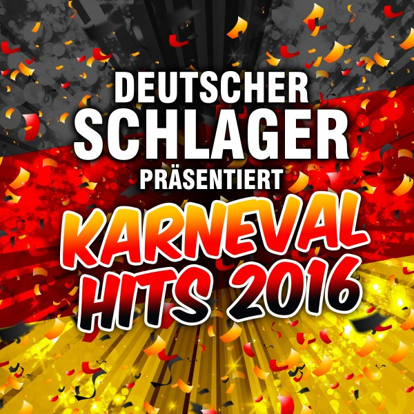 Deutscher Schlager präsentiert Karneval Hits 2016