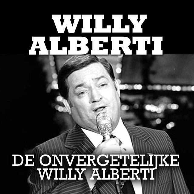 De Onvergetelijke Willy Alberti