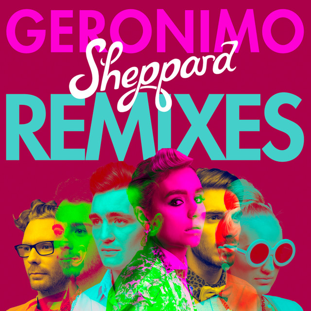 Geronimo (Remixes)