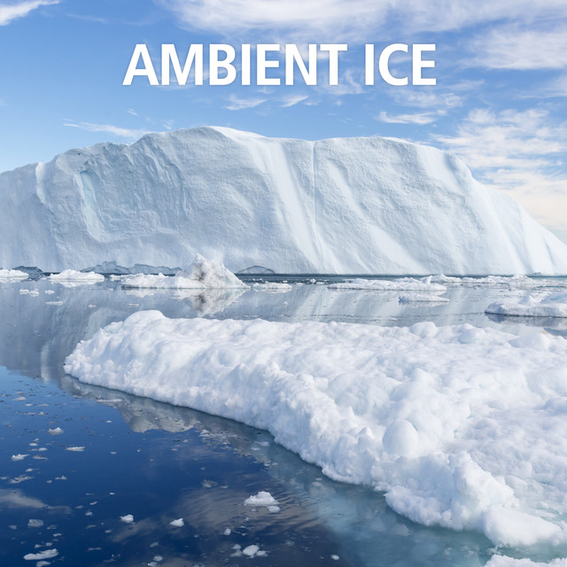 Ambient Ice