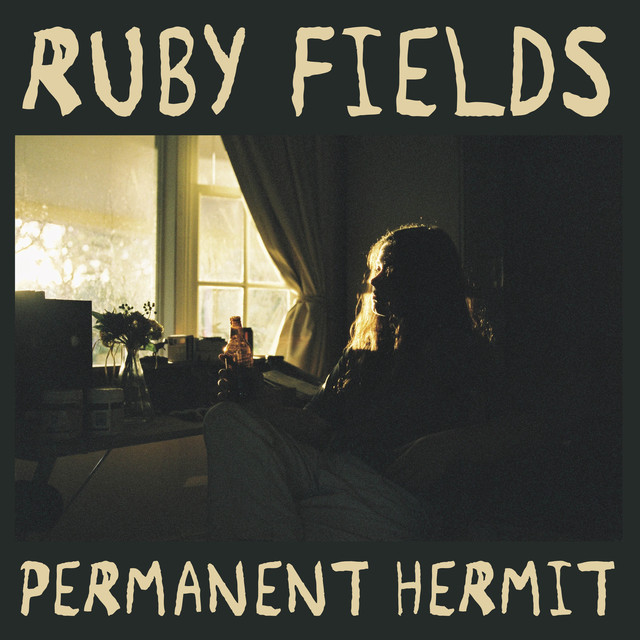 Album cover for Permanent Hermit by Ruby Fields