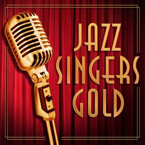 Jazz Singers Gold