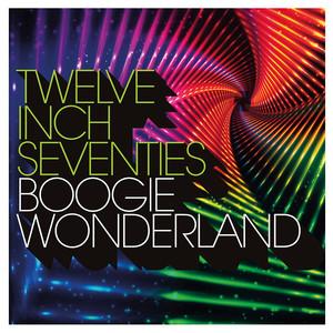 Twelve Inch Seventies: Boogie Wonderland album