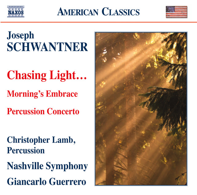 Schwantner: Percussion Concerto - Morning's Embrace - Chasing Light…