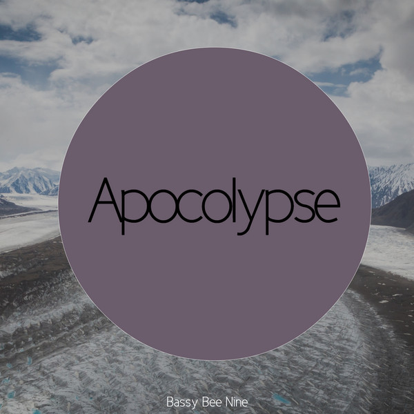 Album cover for Apocolypse by Bassy Bee Nine