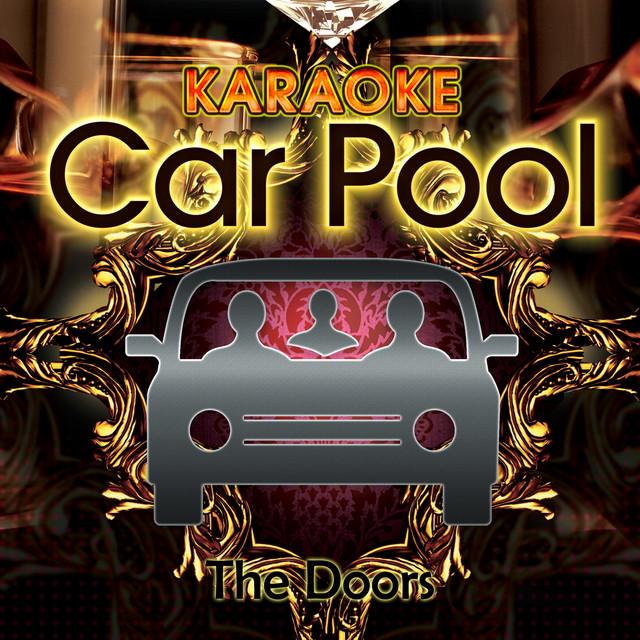 More by Karaoke Carpool & Strange Days (In The Style Of The Doors) [Karaoke Version] - Karaoke ...