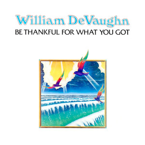 Be Thankful for What You Got album