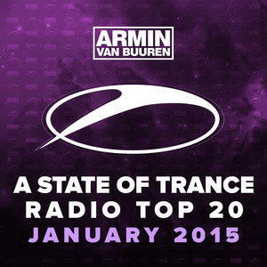 A State Of Trance Radio Top 20 - January 2015 (Including Classic Bonus Track) Albumcover