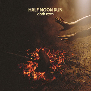 Half Moon Run, Full Circle på Spotify