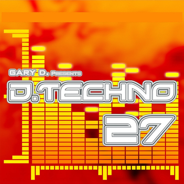 Gary D. pres. D.Techno 27