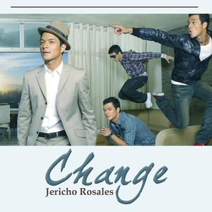 Change - Jericho Rosales