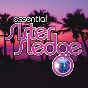 We Are Family - The Essential Sister Sledge