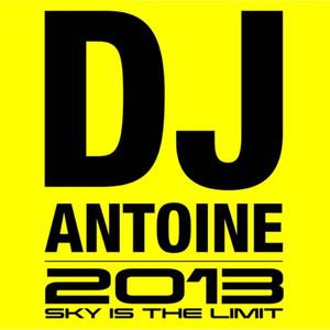2013 (Sky Is The Limit) [DJ-Mix]