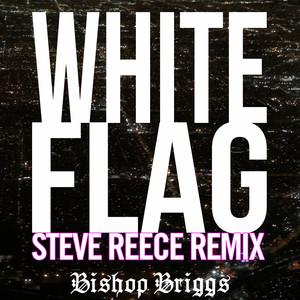 White Flag (Steve Reece Remix) Albümü