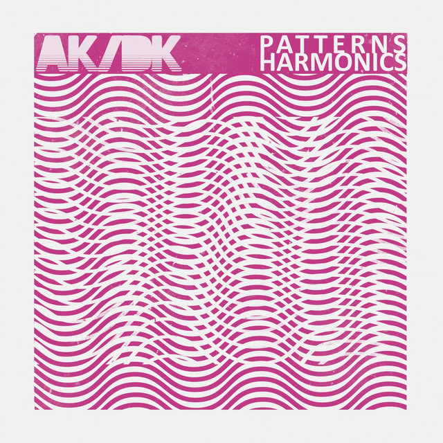 Album cover for Patterns/Harmonics by AK/DK