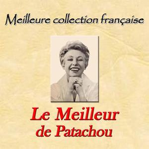 Meilleure collection française: le milleur de Patachou album