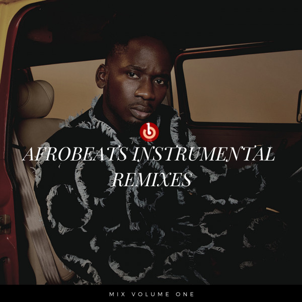 AFROBEAT INSTRUMENTAL REMIXES Vol  1 (Remixes,) by I-Song on