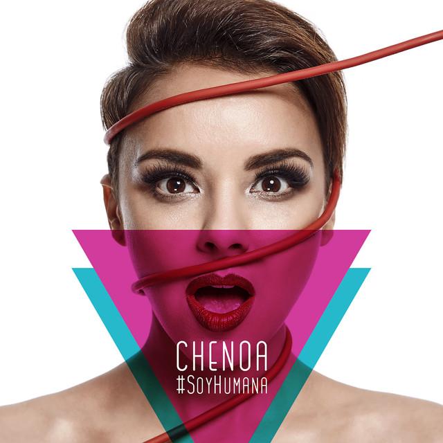 Chenoa #SoyHumana (Versión Comentada Spotify) album cover