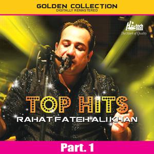 Top Hits of Rahat Fateh Ali Khan Pt. 1 Albümü