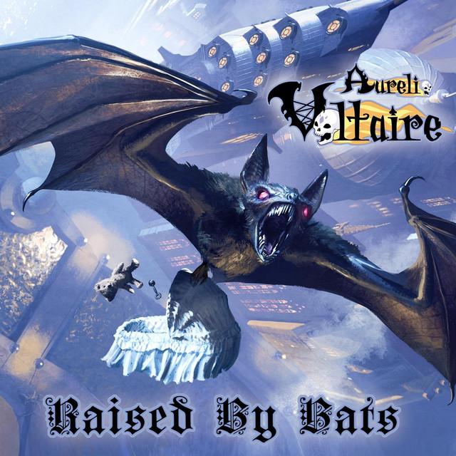 Raised By Bats