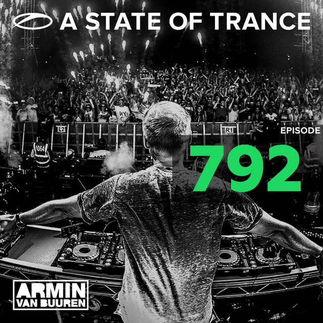 Album cover for A State Of Trance Episode 792 by Armin van Buuren