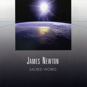 James Newton: Sacred Works album