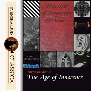 The Age of Innocence (unabridged) Audiobook