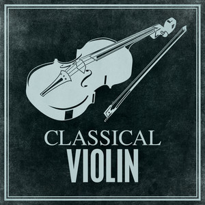 Classical Violin - Niccolo Paganini