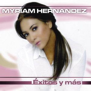 Myriam Hernández No Pense Enamorarme Otra Vez cover