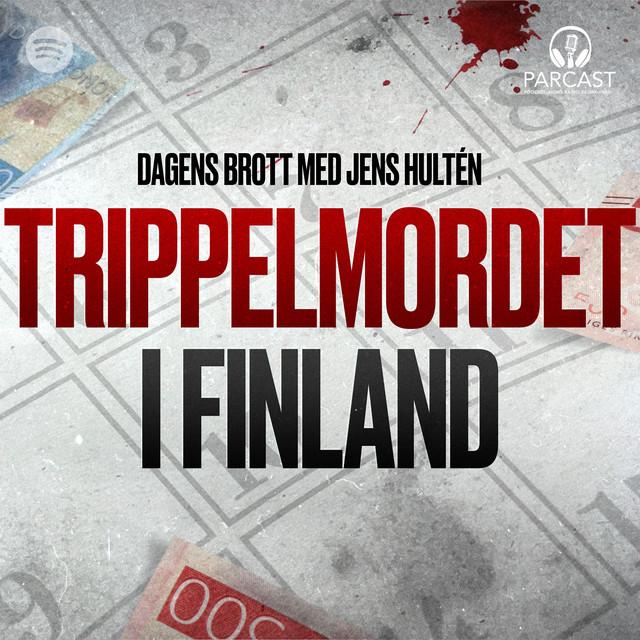 Jens Hultén: Trippelmordet i Finland